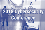 Thumbnail link to 2018 Cyberscurity Conference gallery