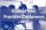 Thumbnail link to Student Best Practices Conference gallery