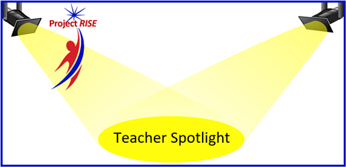 Project RISE Teacher Spotlight