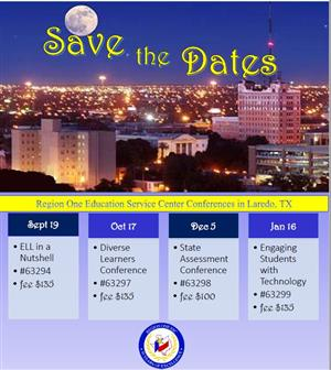 Save the Dates: Region One ESC Conferences in Laredo, TX