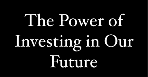 Video: The Power of Investing in Our Future