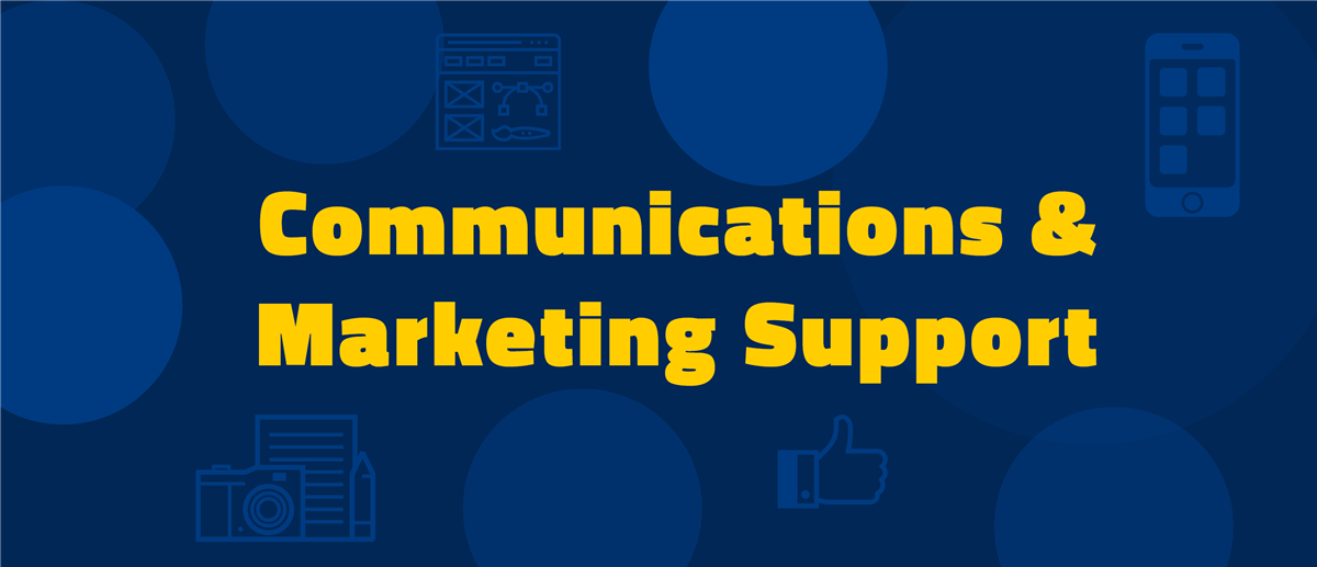 Communications & Marketing Support