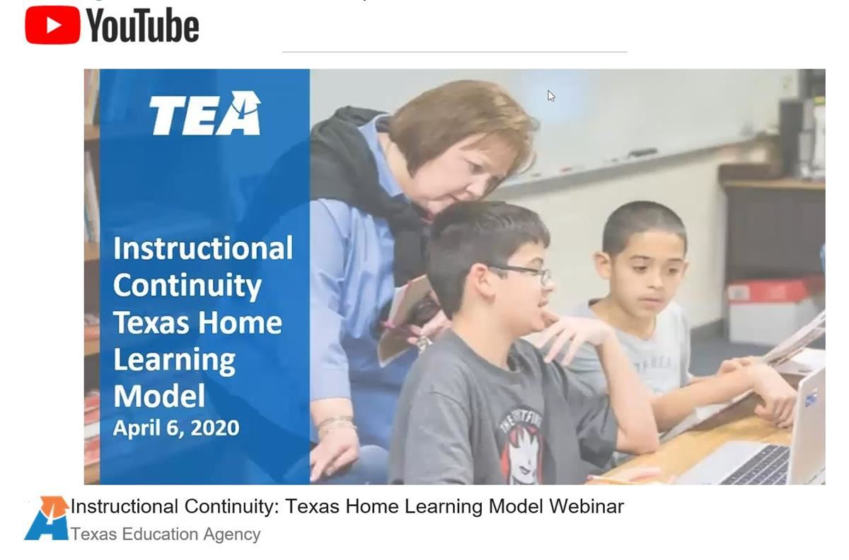 TEA Instructional Continuity: Texas Home Learning Model Webinar